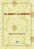 EL AMOR Y LA MUERTE, M.Povo 2